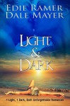 Light & Dark - Edie Ramer, Dale Mayer