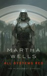 All Systems Red - Martha Wells