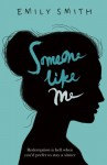 Someone Like Me: Redemption is hell when you'd rather stay a sinner - Emily Smith