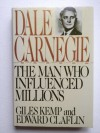 Dale Carnegie: The Man Who Influenced Millions - Giles Kemp, Edward Claflin
