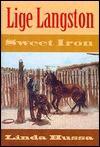 Lige Langston: Sweet Iron - Linda Hussa