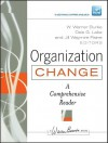 Organization Change: A Comprehensive Reader (J-B Warren Bennis Series) - W. Warner Burke