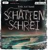 """Schattenschrei: Band 3 der """"Victoria-Bergman-Trilogie"""" - Psychothriller - Erik Axl Sund, Thomas M. Meinhardt, Wibke Kuhn"""