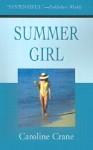Summer Girl - Caroline Crane