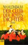 Der Club der toten Dichter - N.H. Kleinbaum