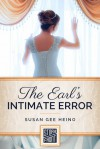 The Earl's Intimate Error (A Short Story) - Susan Gee Heino