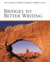 Bridges to Better Writing - Luis Nazario, William Lewis, Deborah Borchers