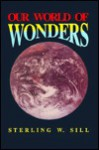 Our World of Wonders - Sterling W. Sill