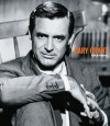 Cary Grant: A Life in Pictures - Yann-Brice Dherbier