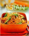 ASIAN THE COMPLETE COOKBOOK Tasty Recipes for Every Day - Helen Aitken
