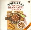 Rose Elliot's Book of beans and lentils. - Rose Elliot