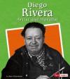 Diego Rivera: Artist and Muralist - Megan Schoeneberger, Diego Rivera