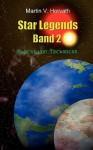 Star Legends Band 2 - Martin V. Horvath