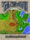 Hotan's History of the World: A Talislanta Worldbook & Gazeteer - K. Scott Agnew