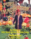 Pure Imagination: The Making of Willy Wonka and the Chocolate Factory - Mel Stuart, Josh Young