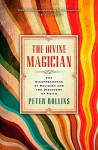 The Divine Magician - Peter Rollins