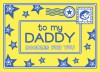 To My Daddy: Doodles for You - Joëlle Dreidemy