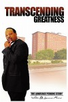 Transcending Greatness: The Lawrence Perkins Story - Lawrence Perkins