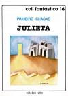 Julieta - Pinheiro Chagas, Nuno Júdice