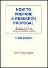 How to Prepare a Research Proposal: Guidelines for Funding and Dissertations in the Social and Behavioral Sciences - David R. Krathwohl