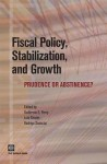 Fiscal Policy, Stabilization, and Growth - Luis Serven, Guillermo Perry, Rodrigo Suescun, Serven Luis Serven