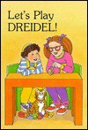 Let's Play Dreidel! [With Cassette and Wooden Dreidel] - Roz Grossman, Sally Springer