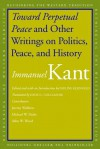 Toward Perpetual Peace and Other Writings on Politics, Peace, and History (cloth) - Immanuel Kant, David L. Colclasure, Pauline Kleingeld