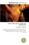 Linkin Park - Agnes F. Vandome, John McBrewster, Sam B Miller II