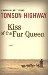 The Kiss of the Fur Queen - Tomson Highway