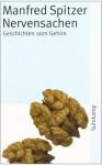 Nervensachen - Manfred Spitzer