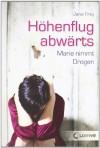 Höhenflug Abwärts: Marie Nimmt Drogen - Jana Frey