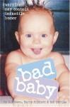 Bad Baby - R.D. Rosen, Harry Prichett, Rob Battles