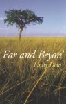 Far and Beyon' - Unity Dow