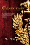 The Reincarnationist - M.J. Rose