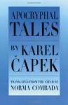 Apocryphal Tales - Karel Čapek, Norma Comrada