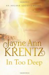 In Too Deep - Jayne Ann Krentz