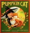 Pumpkin Cat - Ann Turner, Amy June Bates, Amy Bates