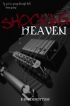 Shocking Heaven - D.H. Sidebottom