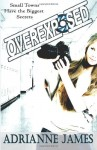 Overexposed - Adrianne James