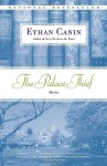 The Palace Thief - Ethan Canin