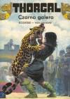 Czarna Galera (Thorgal #4) - Grzegorz Rosiński