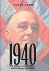 1940: FDR, Willkie, Lindbergh, Hitler-the Election amid the Storm - Susan Dunn