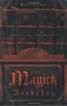 The Magick Bookshop - Kala Trobe, Connie Hill