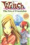 The Fire of Friendship - Elizabeth Lenhard, Various