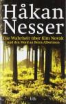 Die Wahrheit über Kim Novak und den Mord an Berra Albertsson - Håkan Nesser, Christel Hildebrandt