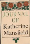 Journal of Katherine Mansfield - Katherine Mansfield, John Middleton Murry