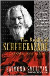 The Riddle of Scheherazade: And Other Amazing Puzzles - Raymond M. Smullyan