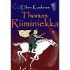 Thomas Riiminiekka - Ellen Kushner