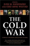 The Cold War: A History in Documents and Eyewitness Accounts - Jussi M. Hanhimäki, Odd Arne Westad