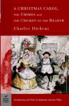 A Christmas Carol, The Chimes & The Cricket on the Hearth (Barnes & Noble Classics) - Charles Dickens